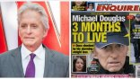 Μάικλ Ντάγκλας: Σάλος στο Χόλιγουντ με την είδηση ότι έχει τρεις μήνες ζωής