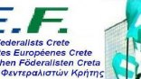 Οι Ευρωπαίοι Φεντεραλιστές Κρήτης για τις Ευρωεκλογές
